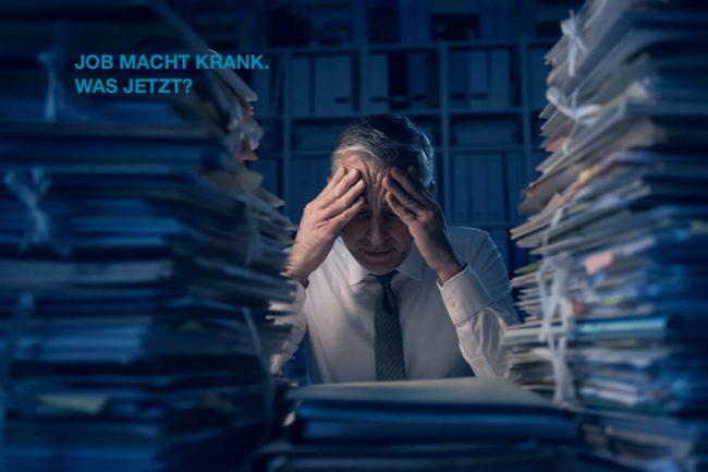 Was tun, wenn mich der Job krank macht?